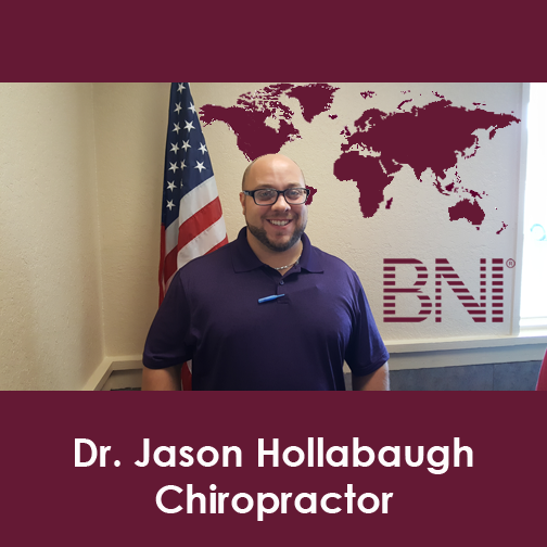 Dr. Jason Hollabaugh BNI